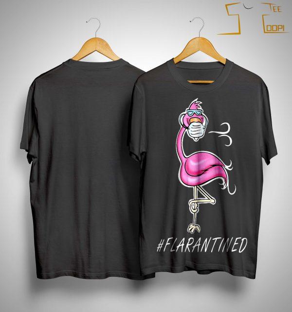 Flamingo #flarantined Shirt
