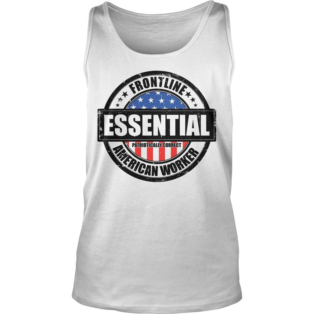 Frontline Essential Patriotically Correct American Worker Tank Top