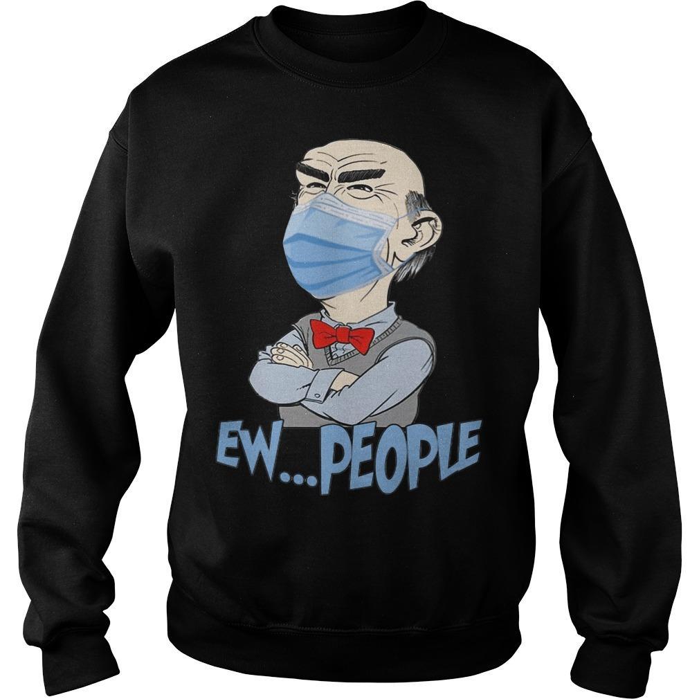 Jeff Dunham Mask Ew People Sweater