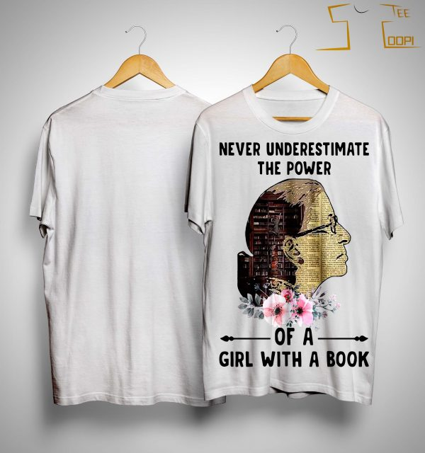 Liberty Girl Never Underestimate The Power Of A Girl With A Book Shirt
