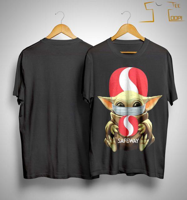 Mask Baby Yoda Hugging Safeway Shirt