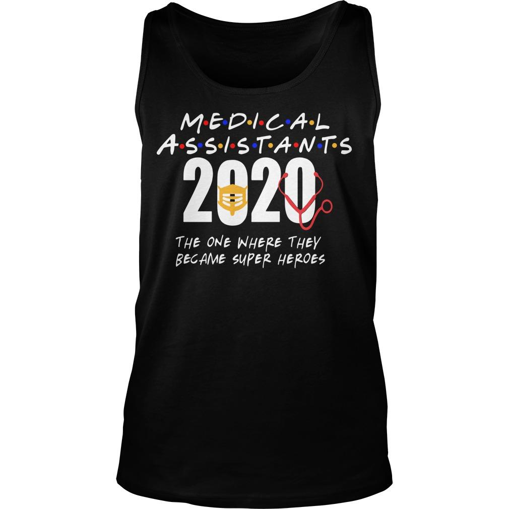Medical Assistants 2020 The One Where They Became Super Heroes Tank Top