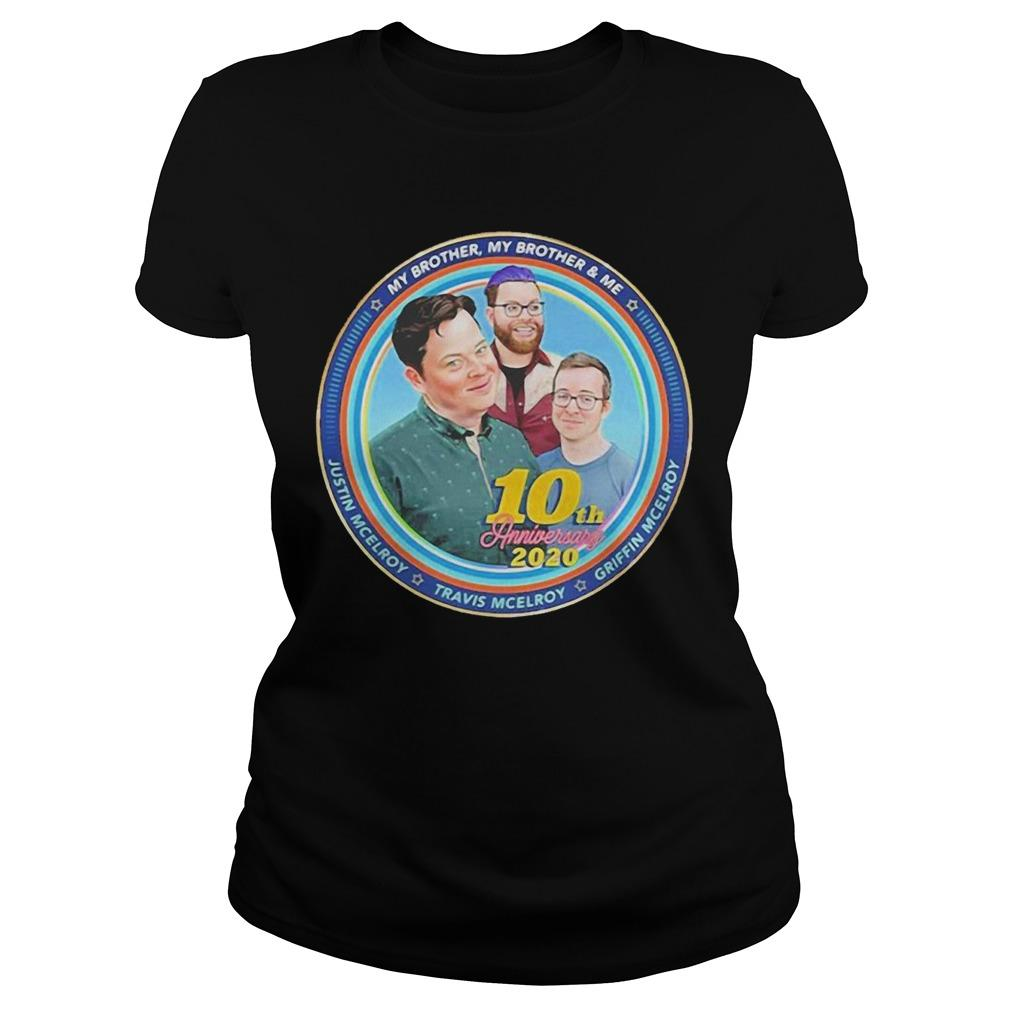 My Brother My Brother And Me 10th Anniversary 2020 Longsleeve