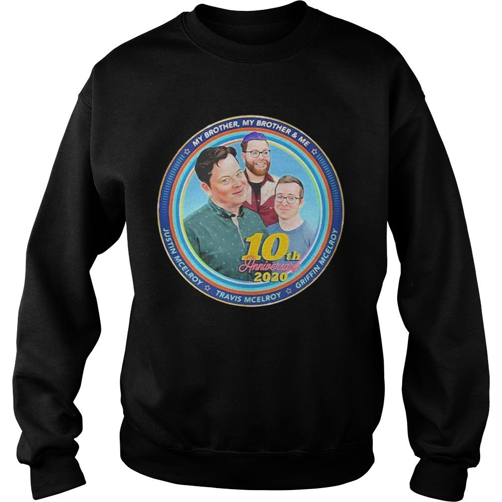 My Brother My Brother And Me 10th Anniversary 2020 Sweater