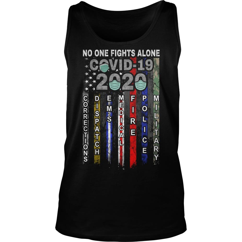 No One Fights Alone Covid 19 2020 Tank Top