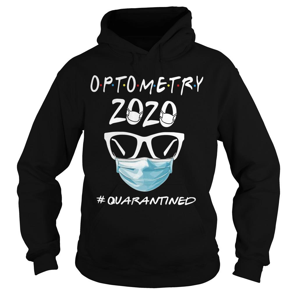Optometry 2020 #quarantined Hoodie