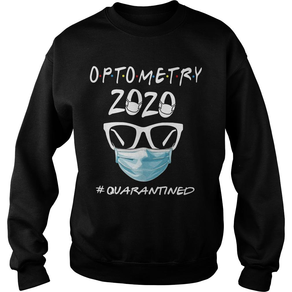 Optometry 2020 #quarantined Sweater