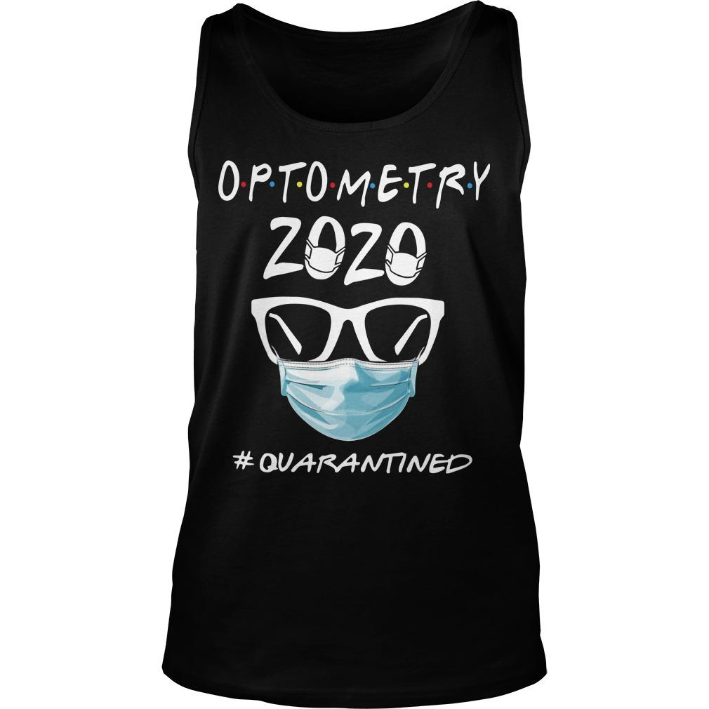 Optometry 2020 #quarantined Tank Top
