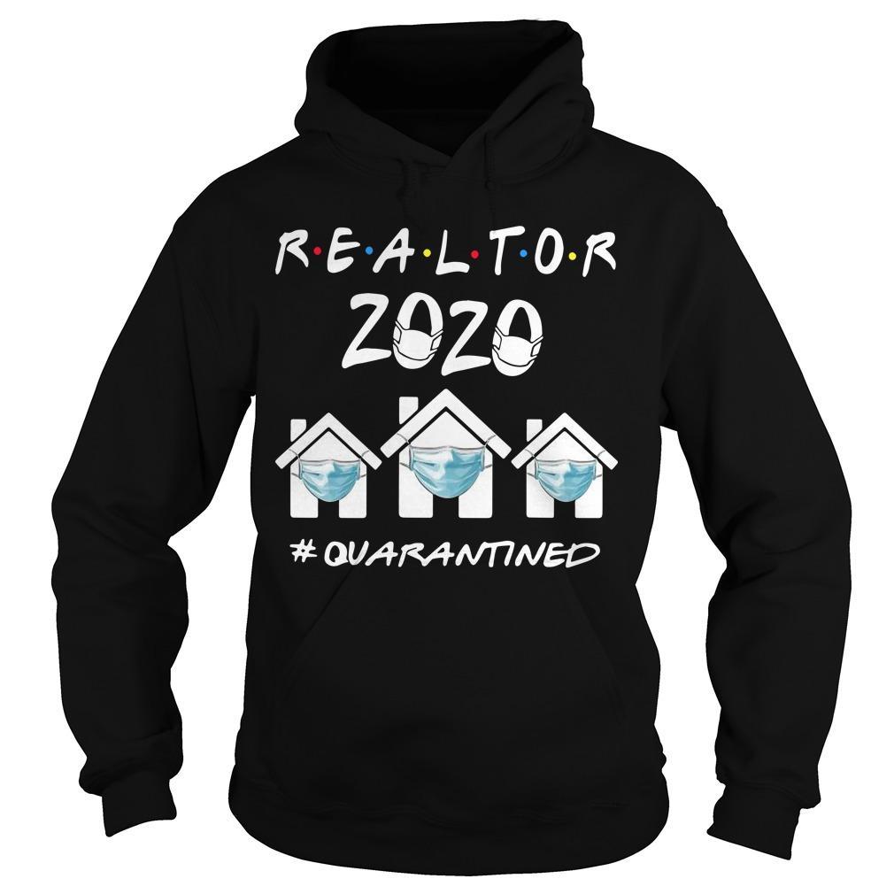 Realtor 2020 Quarantined Hoodie