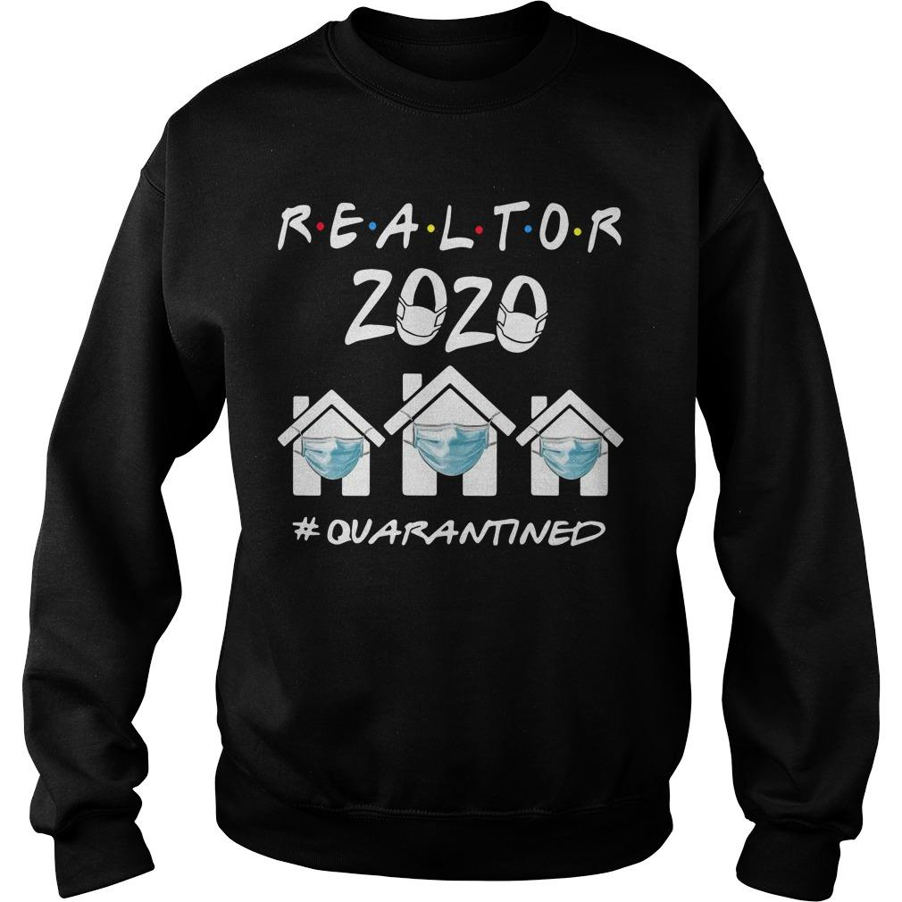 Realtor 2020 Quarantined Sweater