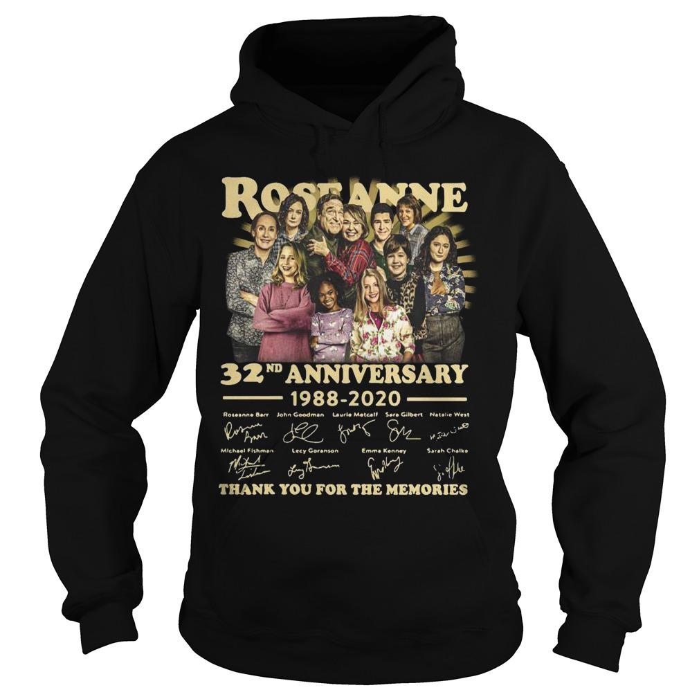 Roseanne 32nd Anniversary 1988 2020 Thank You For The Memories Signature Hoodie