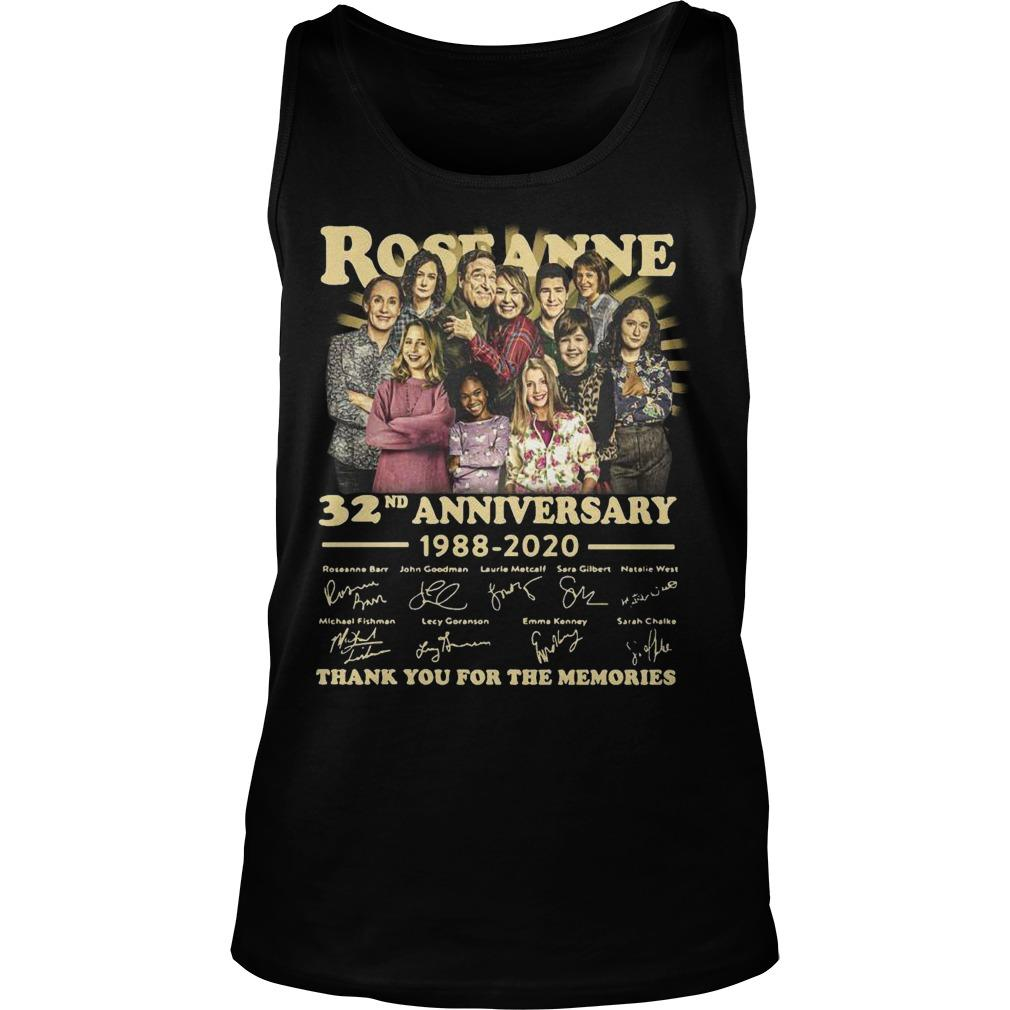 Roseanne 32nd Anniversary 1988 2020 Thank You For The Memories Signature Tank Top