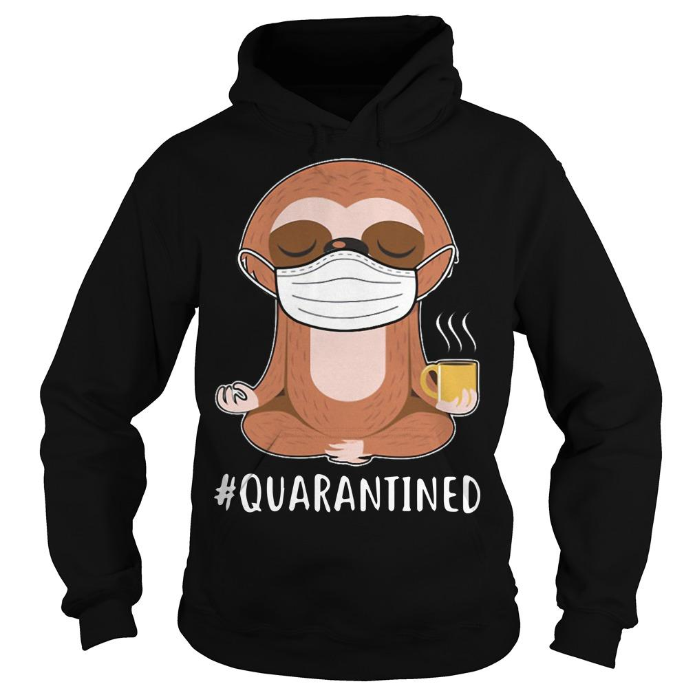 Sloth Yoga Mask Quarantined Hoodie