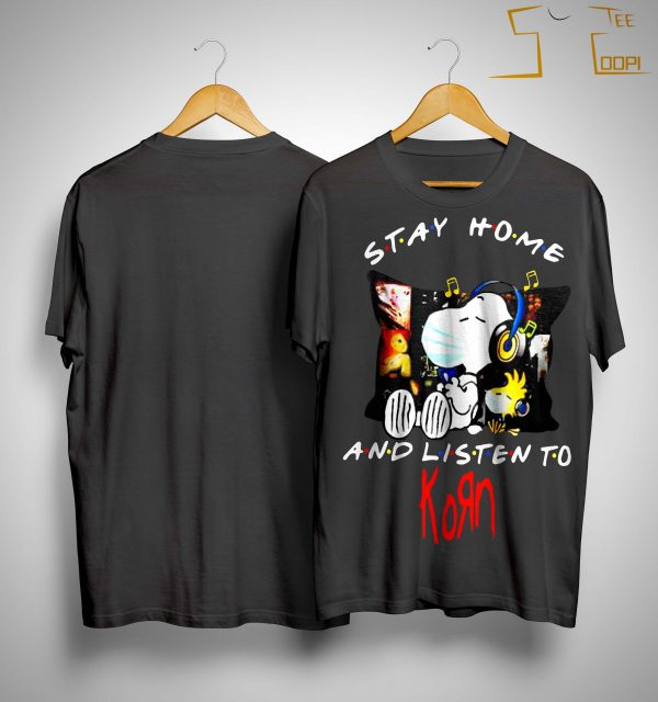 Snoopy And Woodstock Stay Home And Listen To Korn Shirt