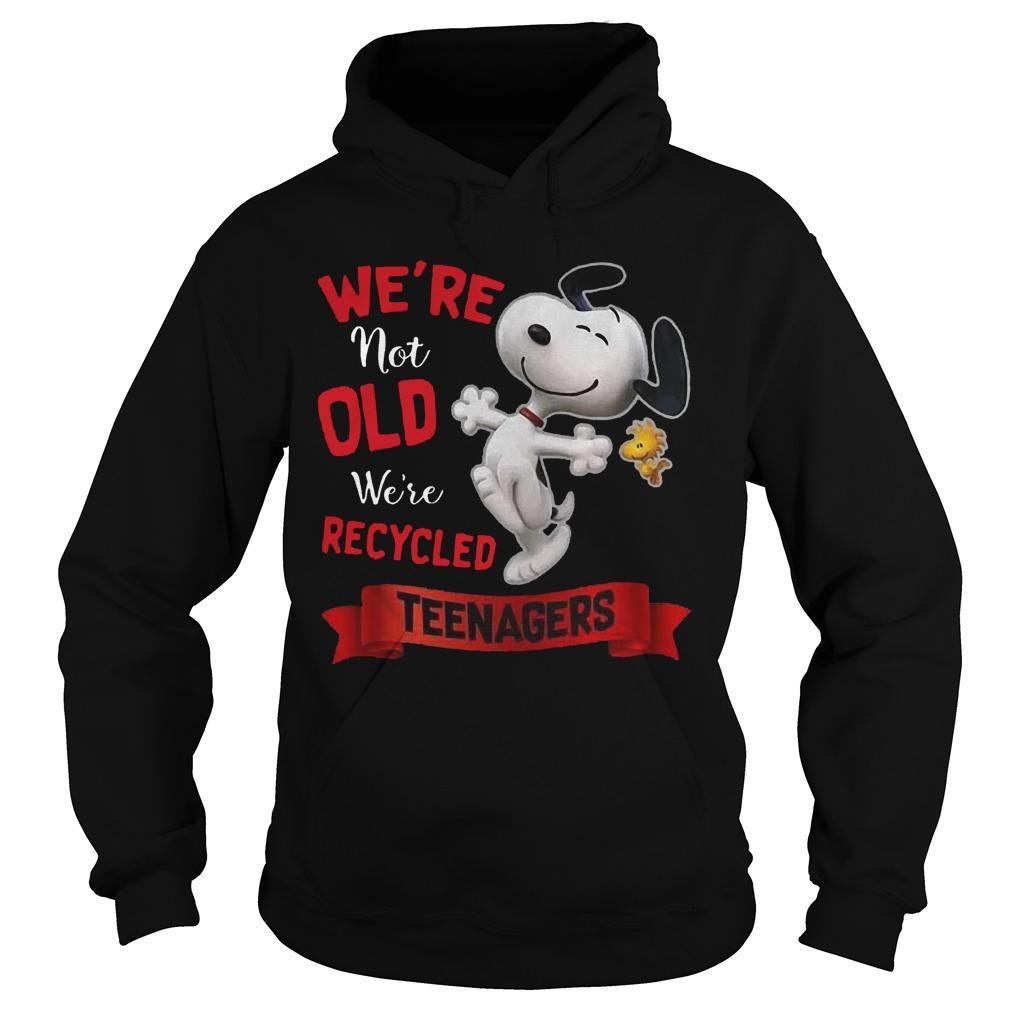 Snoopy We're Not Old We're Recycled Teenagers Hoodie