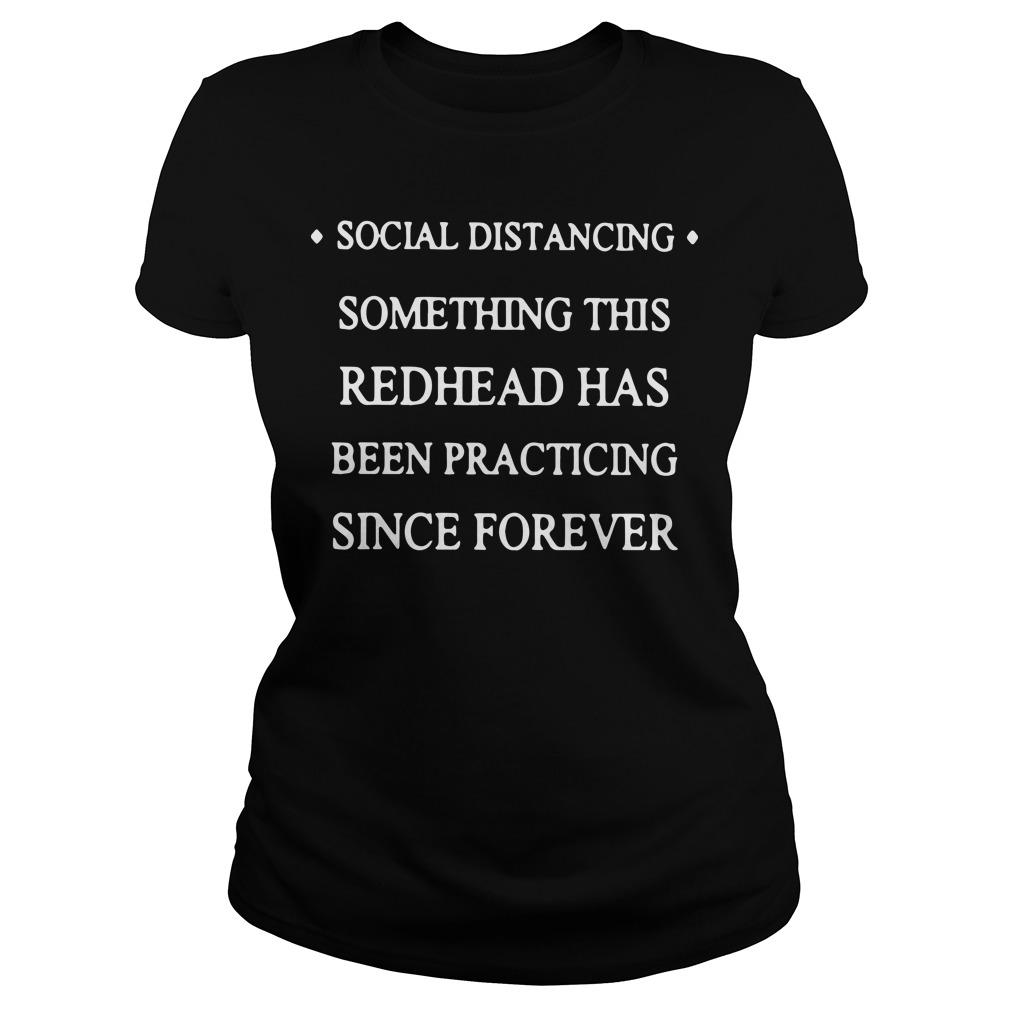 Social Distancing Something This Redhead Has Been Practicing Since Forever Longsleeve