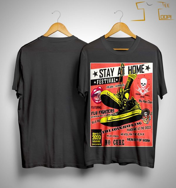Stay At Home Rockin Festival Shirt