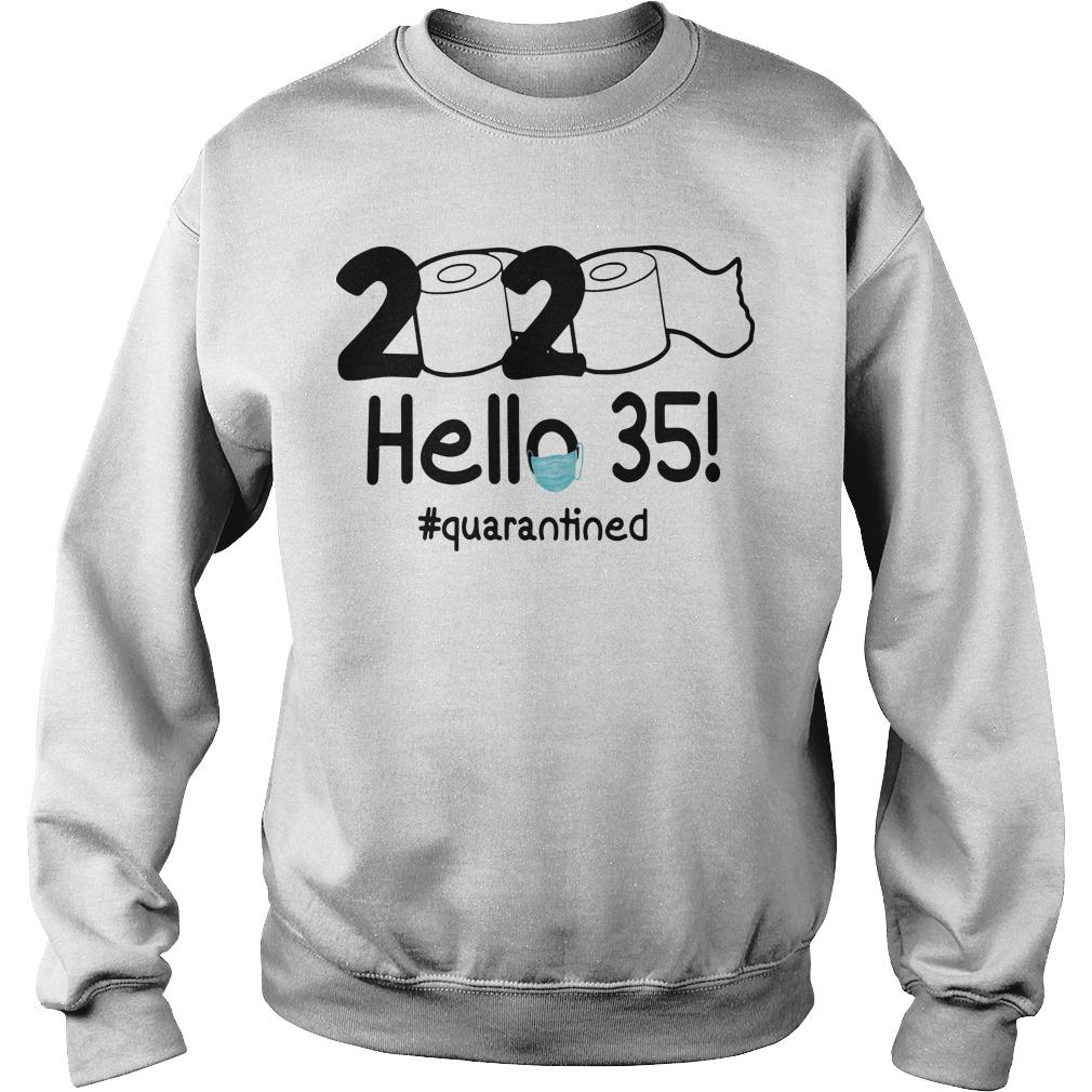 Toilet Paper 2020 Hello 35 Quarantined Sweater