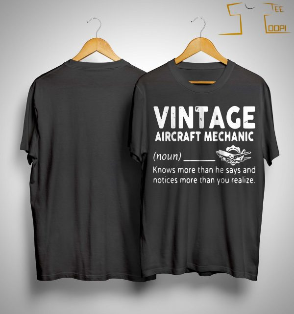 Vintage Aircraft Mechanic Knows More Than He Says And Notices Shirt