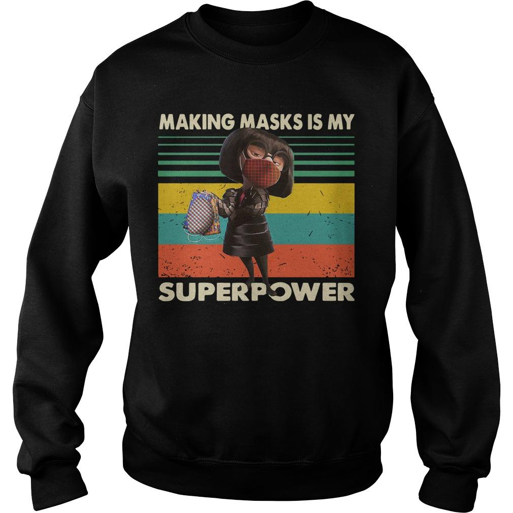 Vintage Edna Mode Mask Making Masks Is My Superpower Sweater