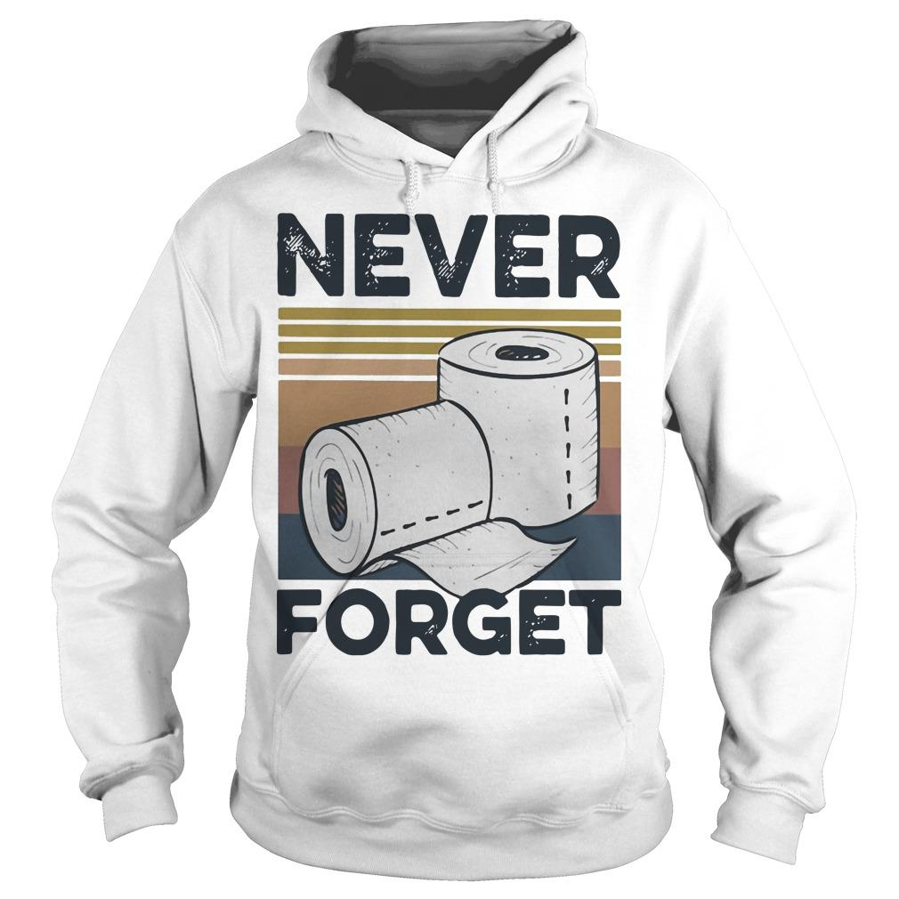 Vintage Toilet Paper Never Forget Hoodie