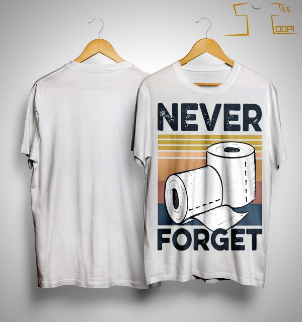 Vintage Toilet Paper Never Forget Shirt