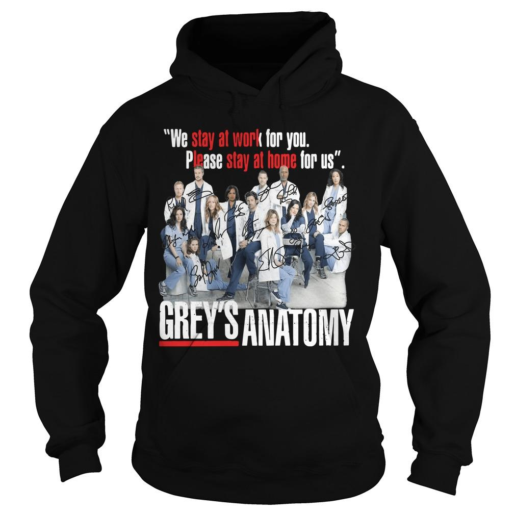 We Stay At Work For You Please Stay At Home For Us Grey's Anatomy Signatures Hoodie