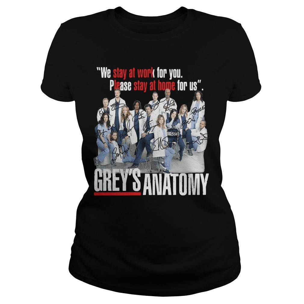We Stay At Work For You Please Stay At Home For Us Grey's Anatomy Signatures Longsleeve