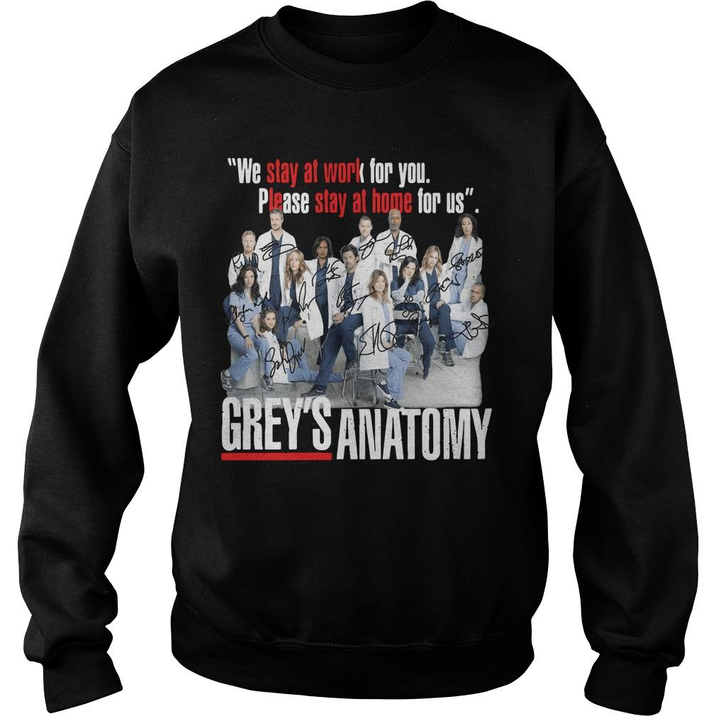 We Stay At Work For You Please Stay At Home For Us Grey's Anatomy Signatures Sweater