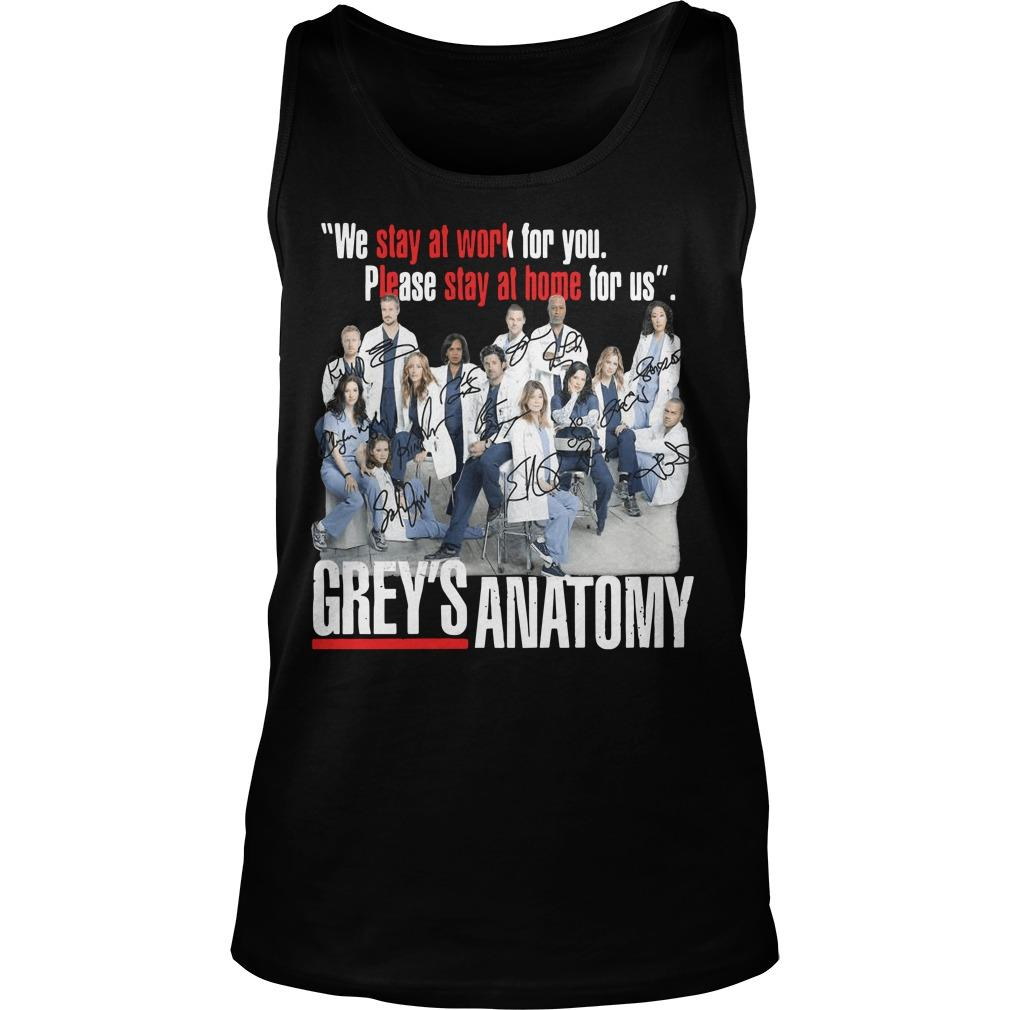 We Stay At Work For You Please Stay At Home For Us Grey's Anatomy Signatures Tank Top