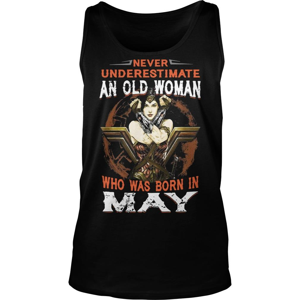 Wonder Woman Never Underestimate An Old Woman Who Was Born In May Tank Top