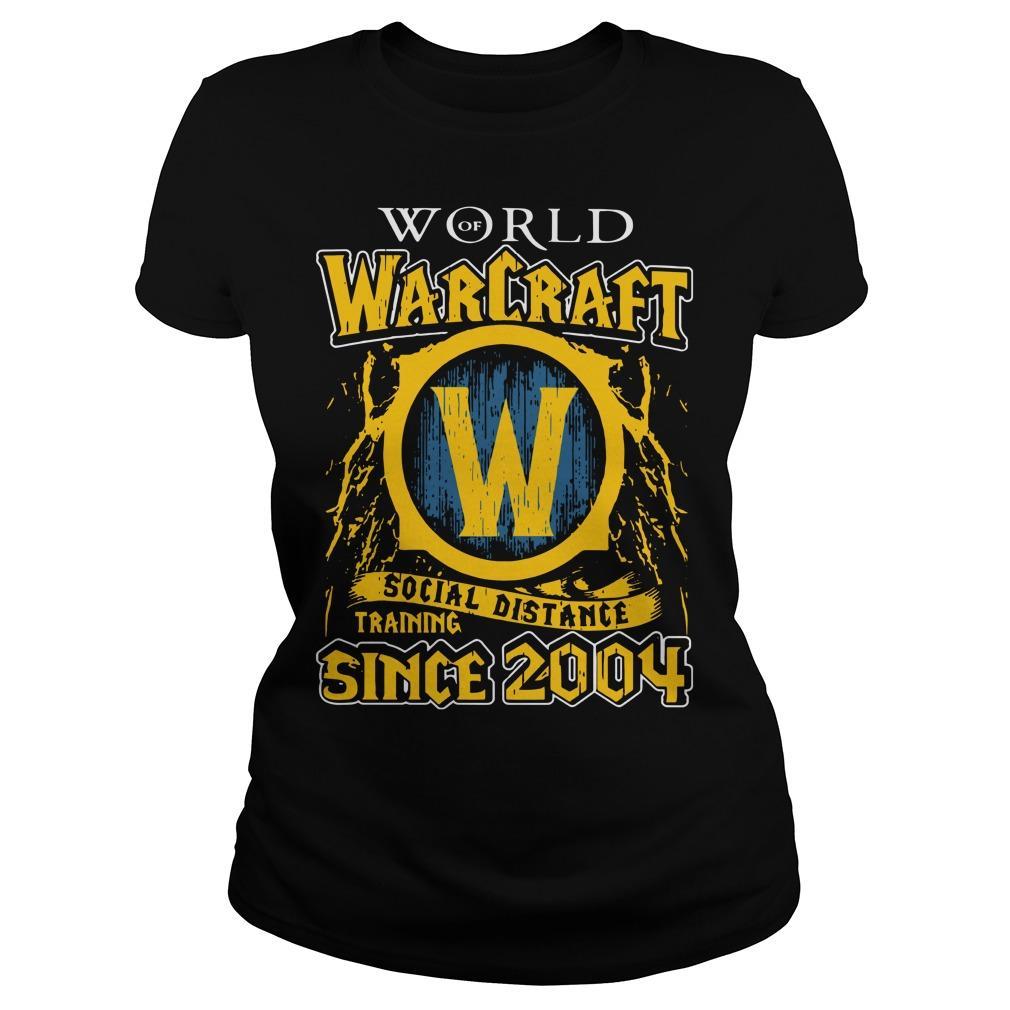 World Warcraft Social Distance Training Since 2004 Longsleeve