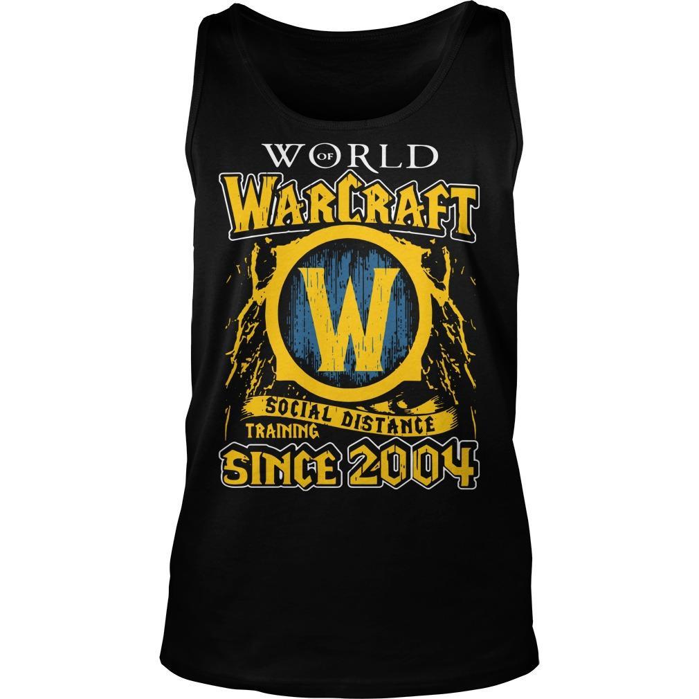 World Warcraft Social Distance Training Since 2004 Tank Top