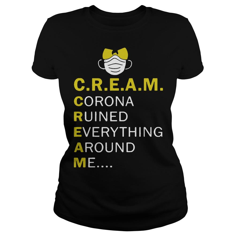 Wu Tang Cream Corona Ruined Everything Around Me Longsleeve