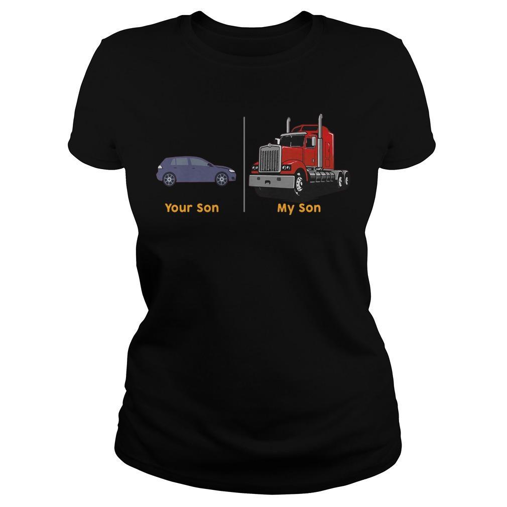 Your Son My Son Truck Longsleeve