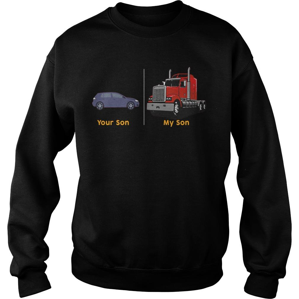 Your Son My Son Truck Sweater