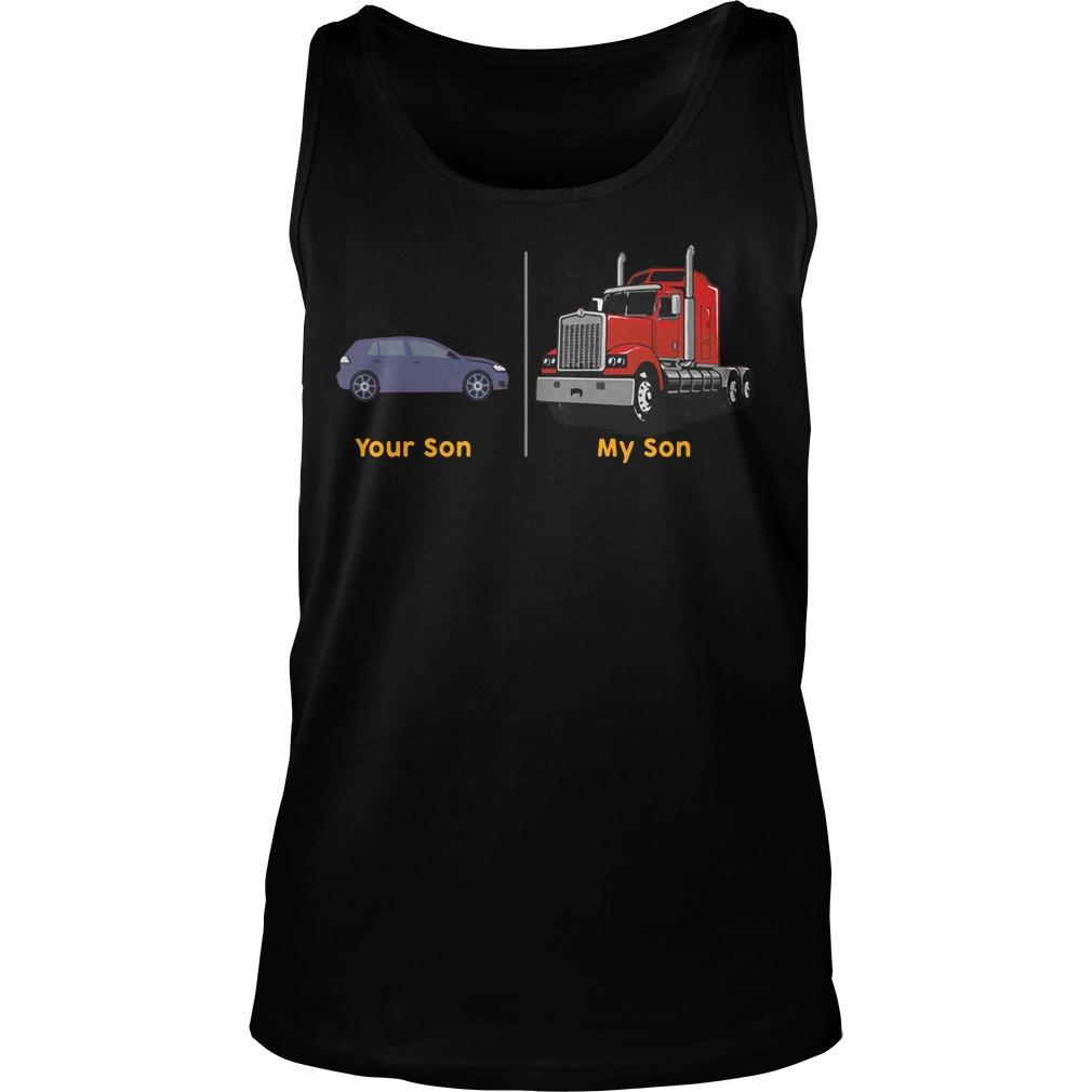 Your Son My Son Truck Tank Top