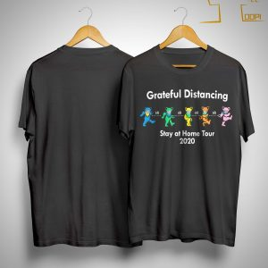 6ft Grateful Distancing Stay At Home Tour 2020 Shirt