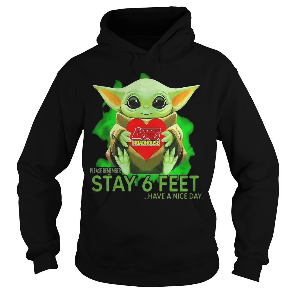 Baby Yoda Hugging Logans Roadhouse Please Remember Stay 6 Feet Hoodie