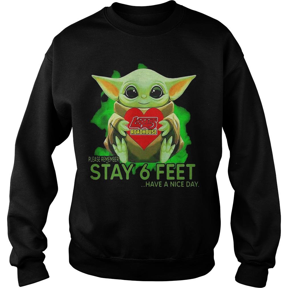 Baby Yoda Hugging Logans Roadhouse Please Remember Stay 6 Feet Sweater