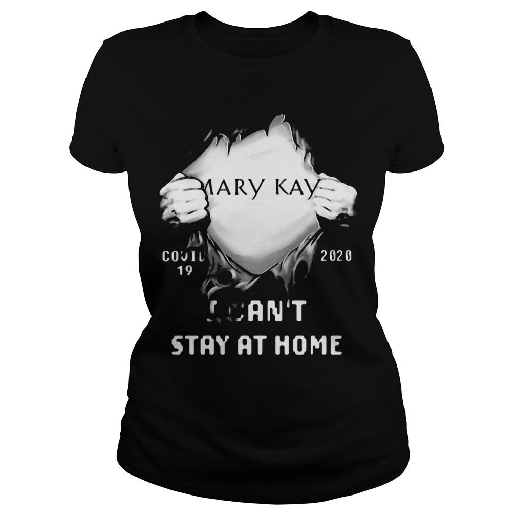 Blood Inside Mary Kay Covid 19 2020 I Can't Stay At Home Longsleeve