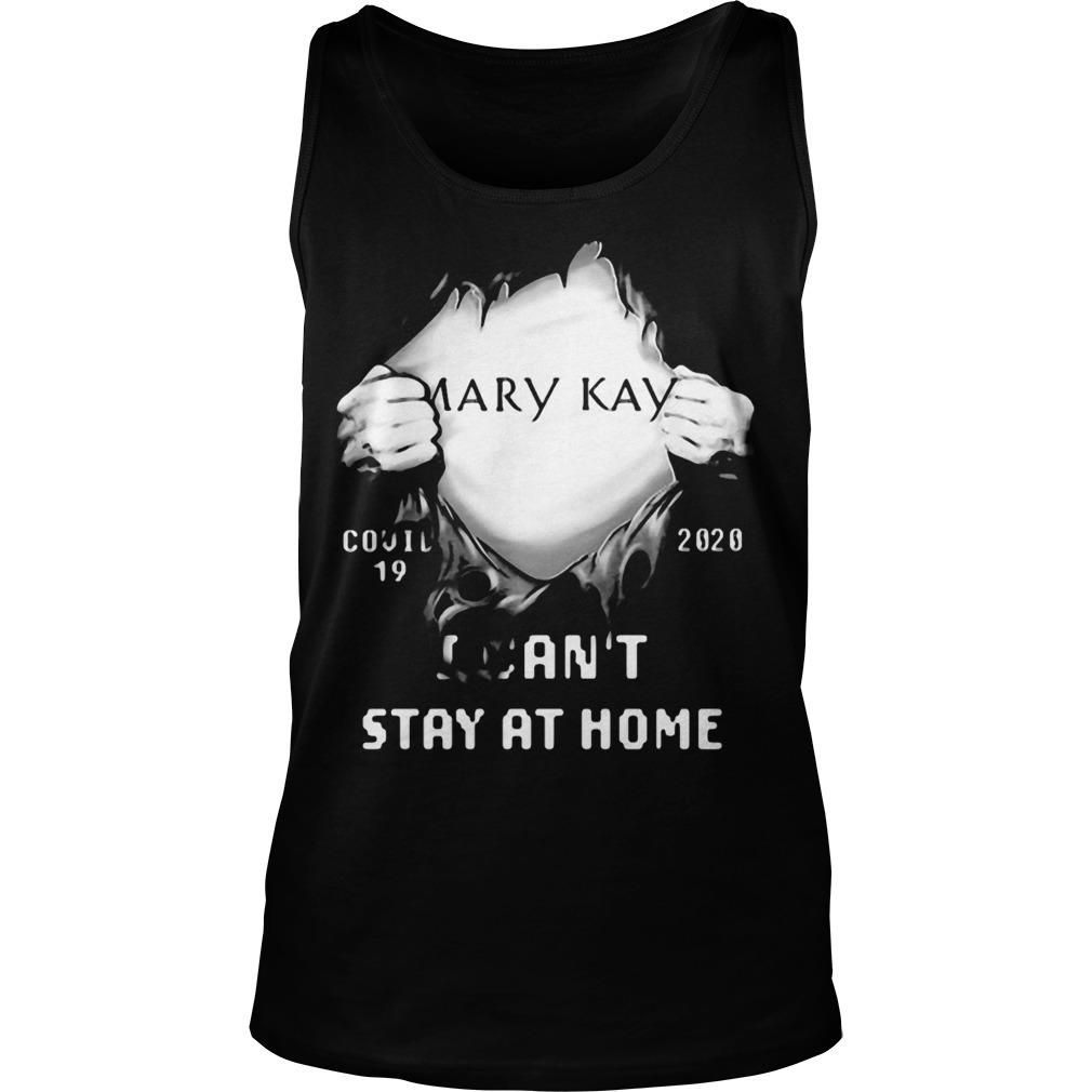 Blood Inside Mary Kay Covid 19 2020 I Can't Stay At Home Tank Top