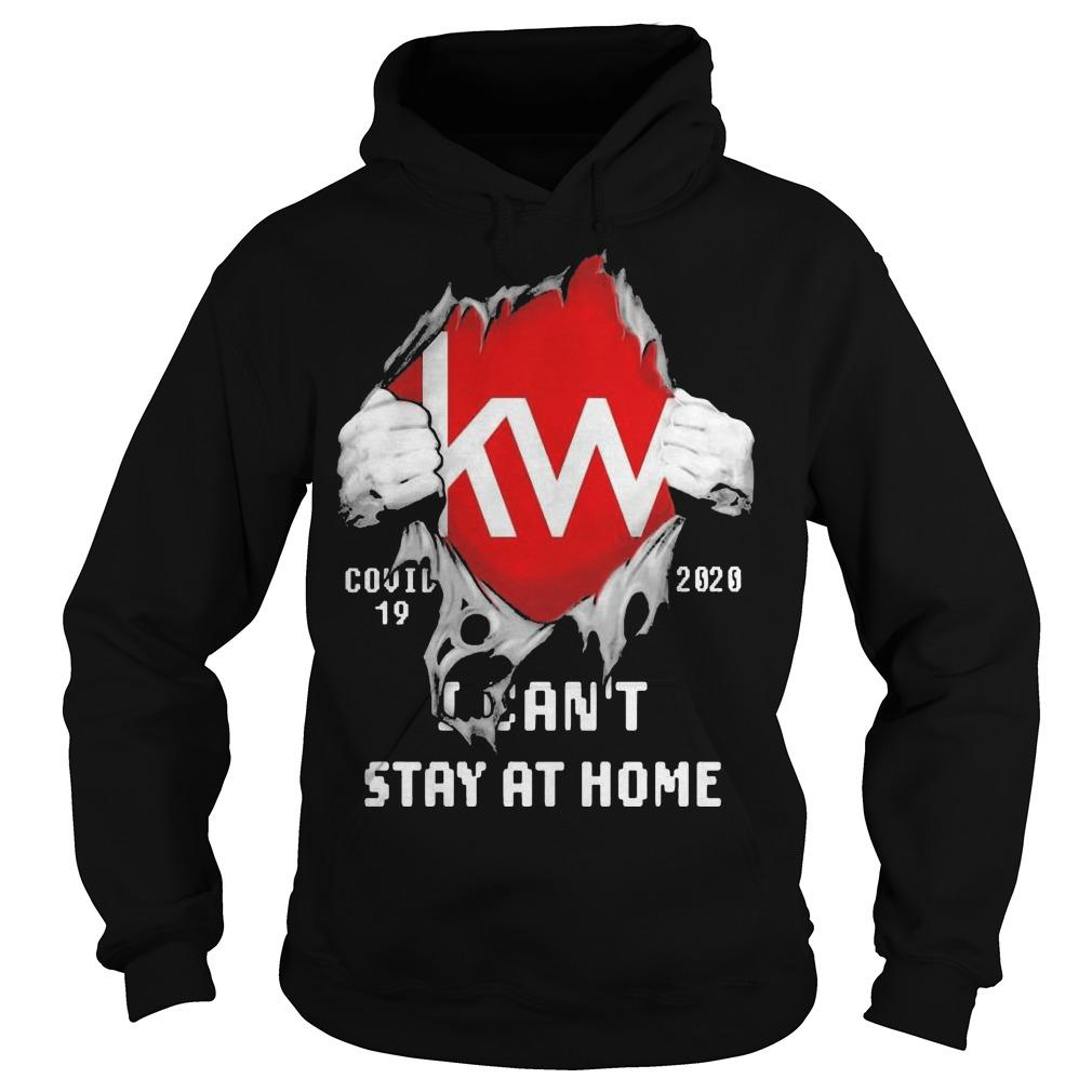 Blood Inside Me Kw Covid 19 2020 I Can't Stay At Home Hoodie