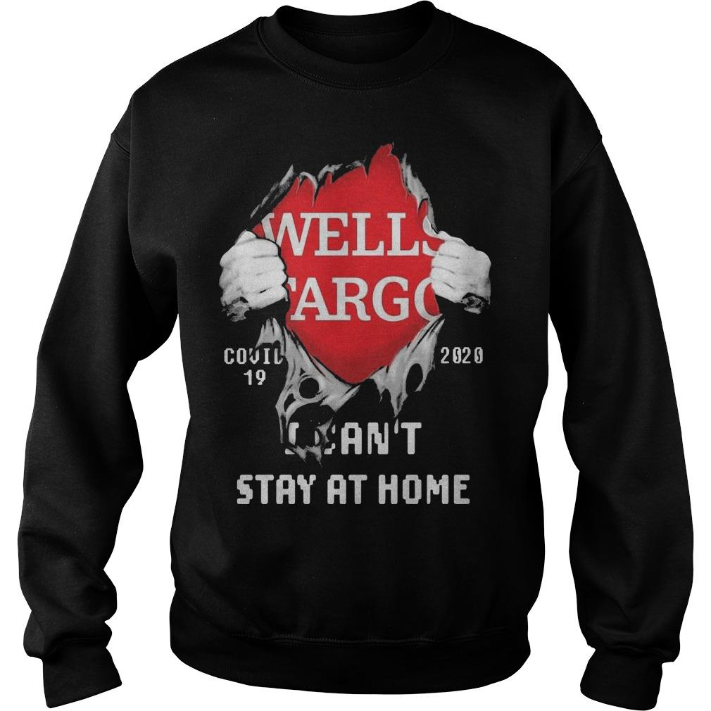 Blood Inside Me Wells Fargo Covid 19 2020 I Can't Stay At Home Sweater