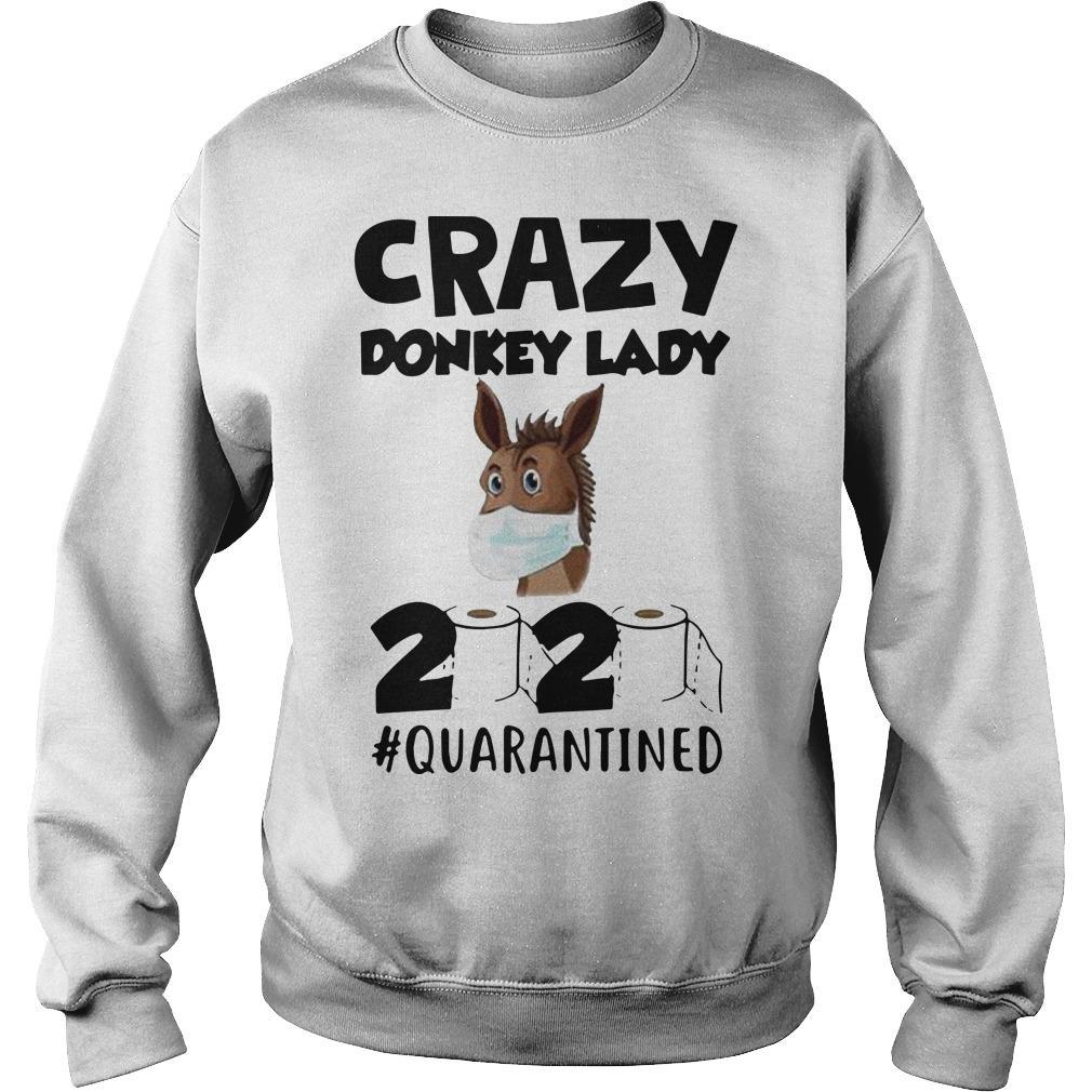 Crazy Donkey Lady 2020 Quarantined Sweater