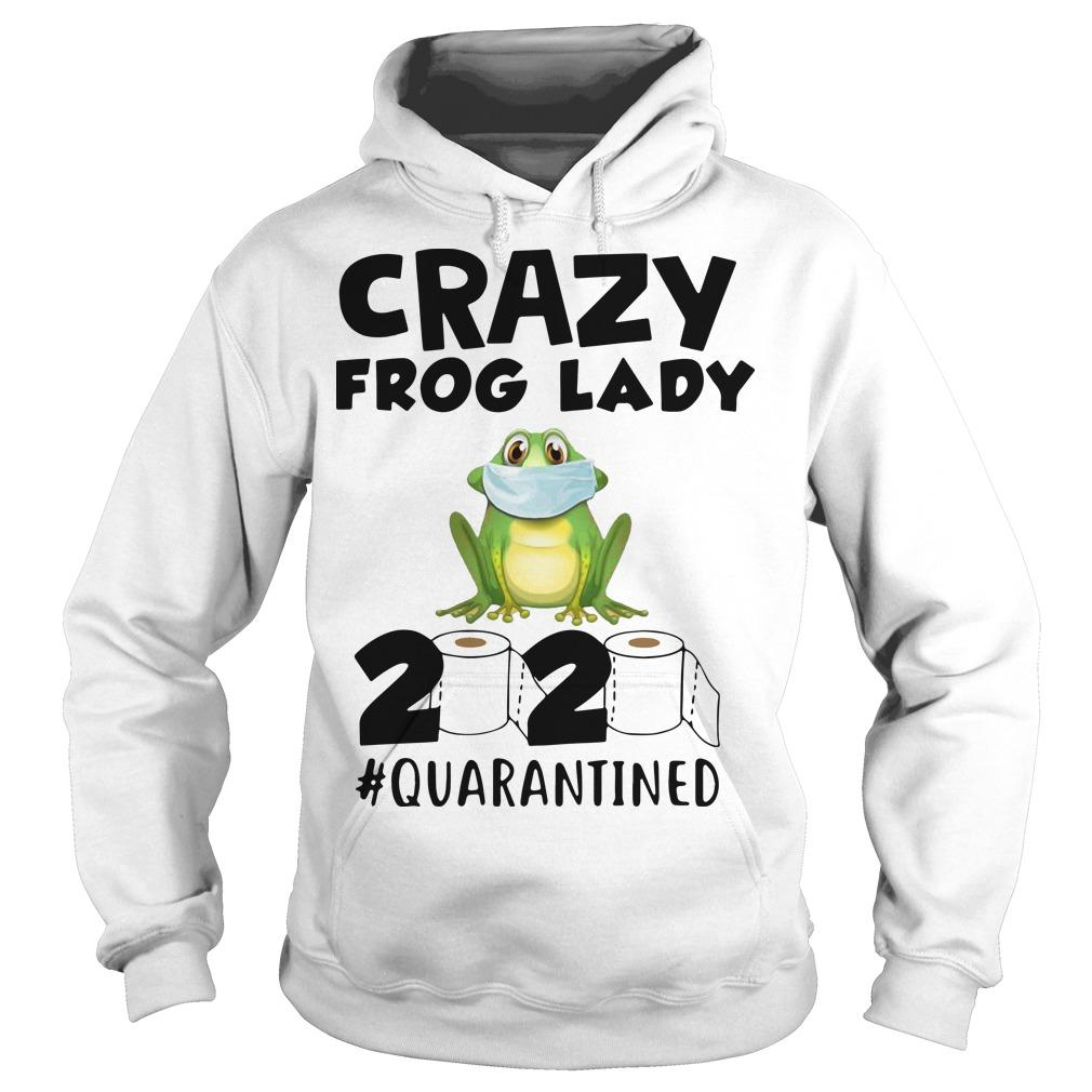 Crazy Frog Lady 2020 Quarantined Hoodie