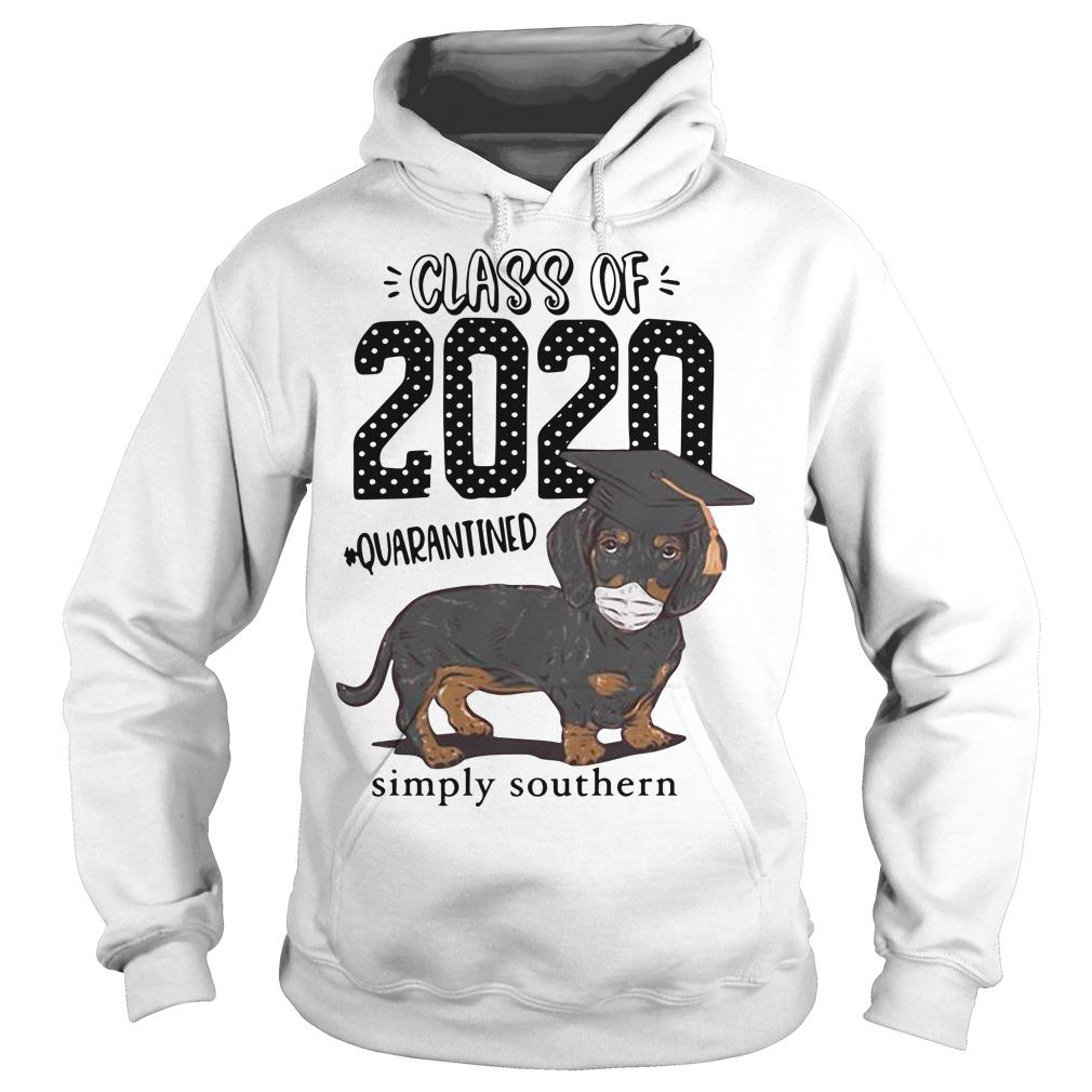 Dachshund Class Of 2020 Quarantined Simply Southern Hoodie