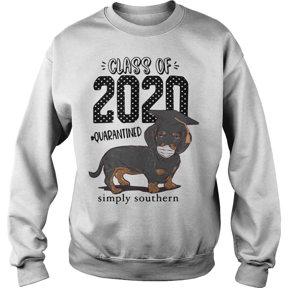 Dachshund Class Of 2020 Quarantined Simply Southern Sweater