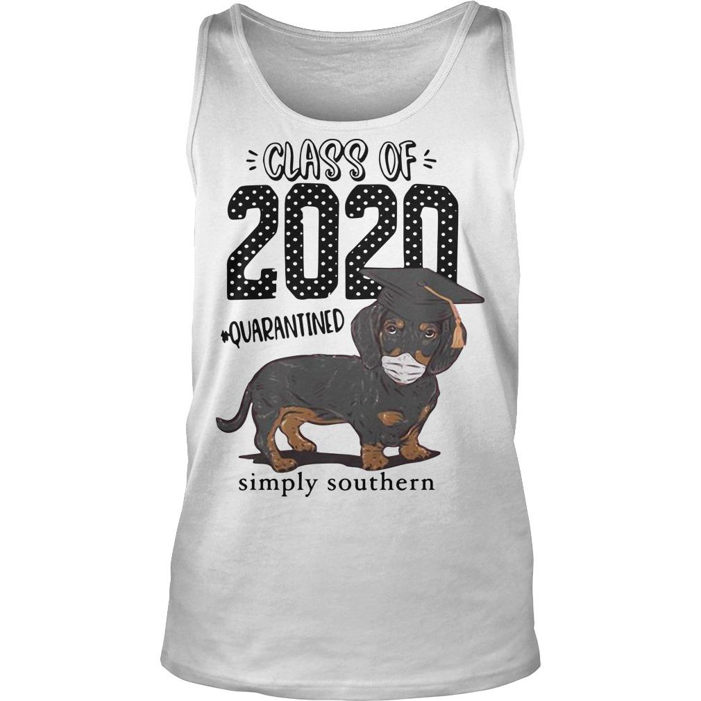 Dachshund Class Of 2020 Quarantined Simply Southern Tank Top
