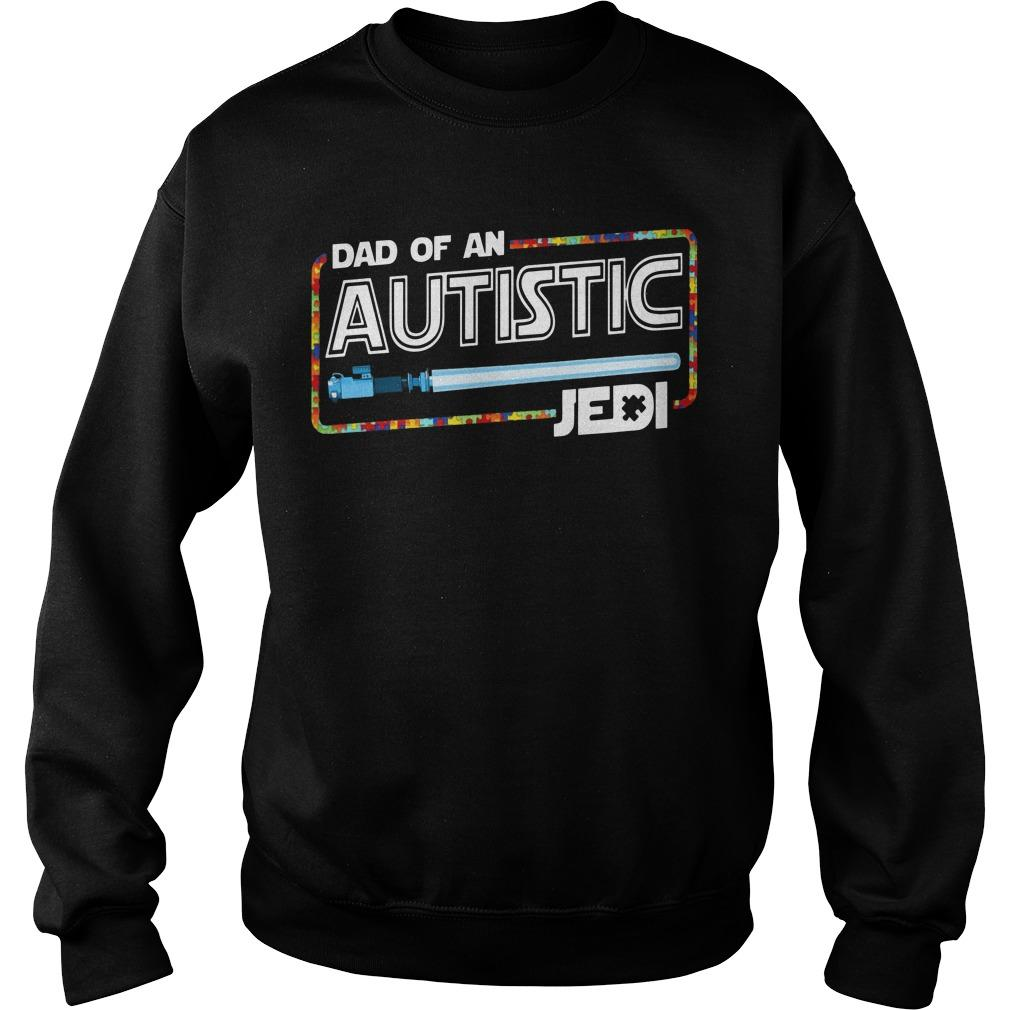 Dad Of An Autistic Jedi Sweater